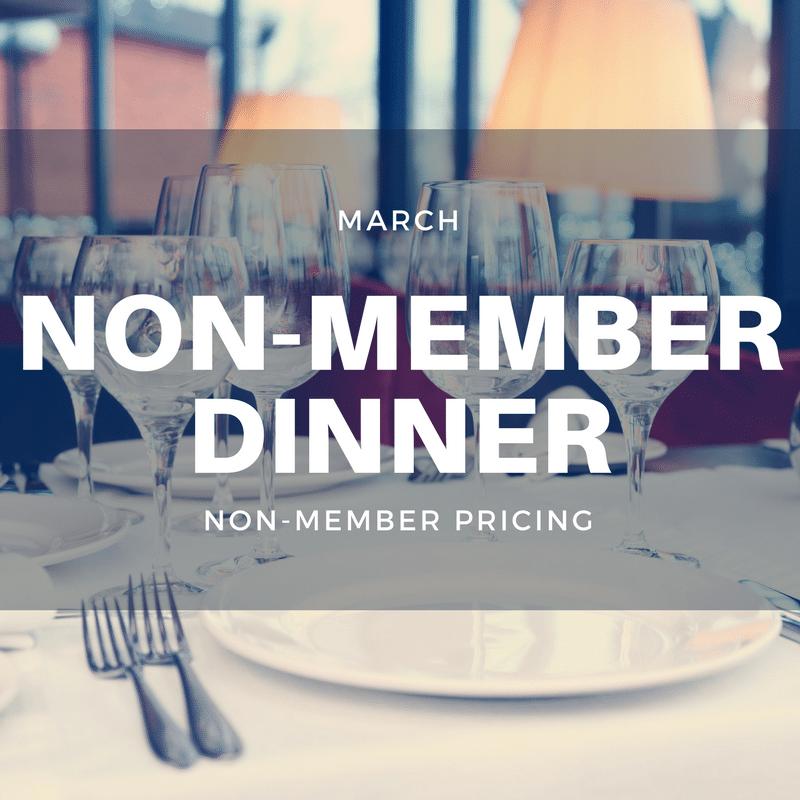 March Non-Member Dinner