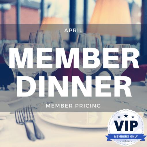 April Member Dinner