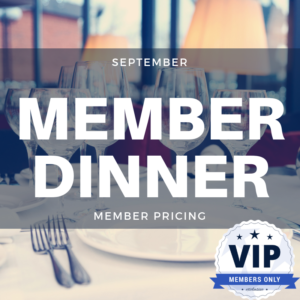 September Member Dinner
