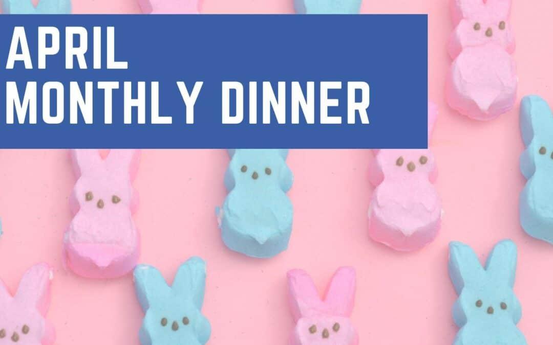 April Dinner