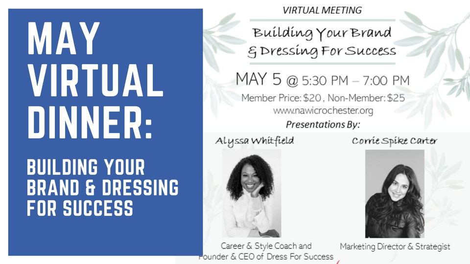 May Dinner: Virtual Meeting: Building Your Brand & Dressing for Success