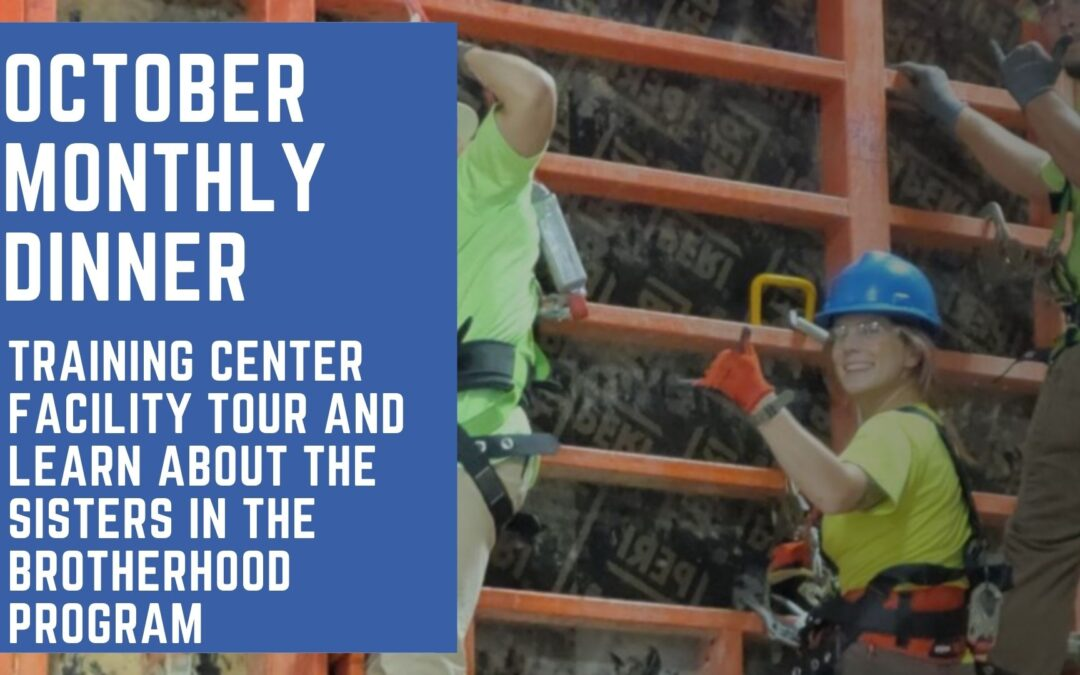 October Monthly Dinner: Training Center Facility Tour & Learn About the Sisters in the Brotherhood Program